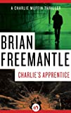 Charlie's Apprentice (The Charlie Muffin Series)