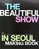 BEAST World Tour 'BEAUTIFUL SHOW' in Seoul コンサートメイキングブック (初回限定版)[写真集] (韓国版)