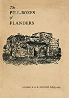 The Pill-Boxes of Flanders