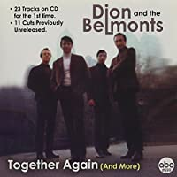 Together Again & More by Dion & The Belmonts (2006-08-22)