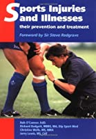 Sports Injuries and Illnesses: Their Prevention and Treatment
