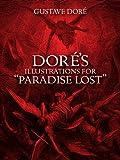 "Doré's Illustrations for ""Paradise Lost"" (Dover Fine Art, History of Art)"