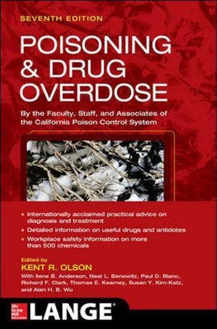 剥離憂鬱ポールPoisoning and Drug Overdose, Seventh Edition (Poisoning & Drug Overdose)