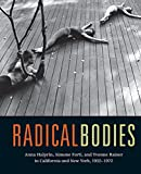 Radical Bodies: Anna Halprin, Simone Forti, and Yvonne Rainer in California and New York, 1955-1972 画像