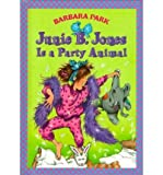 Junie B. Jones Is a Party Animal (First Stepping Stone Books)