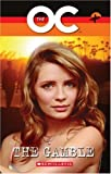 The The OC: The OC - The Gamble Gamble Bk. 2 (Scholastic Elt Readers)