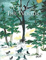 A Tale from the Woods