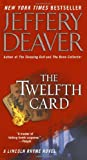 The Twelfth Card (Lincoln Rhyme Novels)