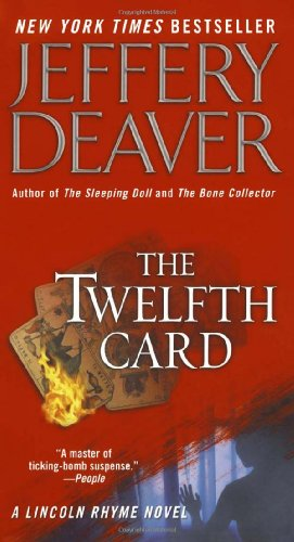 The Twelfth Card (Lincoln Rhyme Novels)の詳細を見る