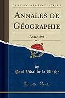 Annales de Géographie, Vol. 7: Année 1898 (Classic Reprint)
