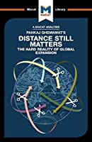 Pankaj Ghemawat's Distance Still Matters: The Hard Reality of Global Expansion (The Macat Library)