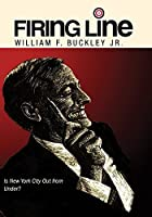 """Firing Line with William F. Buckley """"Is New York City Out from Under?"""" [並行輸入品]"""