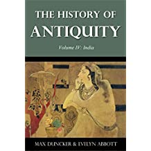 The History of Antiquity Volume IV: India (Illustrated)