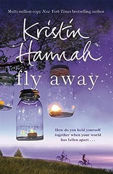 Fly Away: Firefly Lane 2 by [Hannah, Kristin]