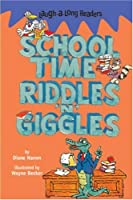 School Time Riddles 'N' Giggles (Laugh-a-Long Readers)