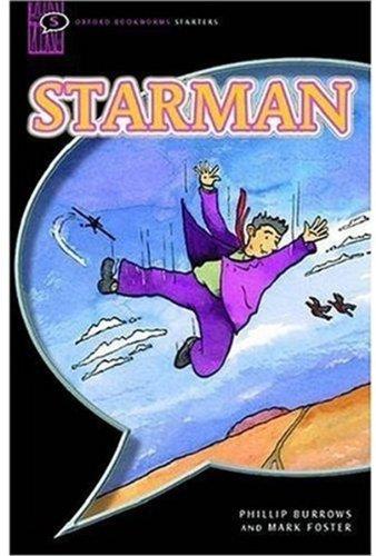 Starman: Narrative (Oxford Bookworms Starters)の詳細を見る