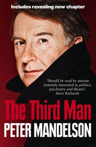 The Third Man: Life at the Heart of New Labour -