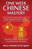 Chinese: One Week Chinese Mastery