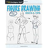 Figure Drawing: Hints & Tips (Drawing with Christopher Hart)