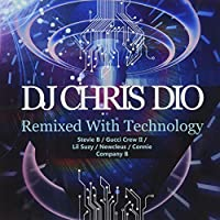 DJ Chris Dio: Remixed With Technology
