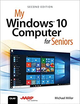 My Windows 10 Computer for Seniors (My...) by [Miller, Michael]
