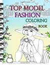 Top Model Fashion Coloring Book: Fun Fashion and Fresh Styles