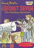 The Secret Seven: The Humbug Adventure