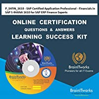 P_S4FIN_1610 - SAP Certified Application Professional - Financials in SAP S/4HANA 1610 for SAP ERP Finance Experts Online Certification Video Learning Made Easy