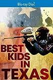 Best Kids In Texas [Blu-ray]