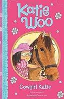 Cowgirl Katie (Katie Woo)