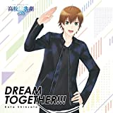 DREAM TOGETHER!!! (通常盤) TVアニメ(スタミュ)第3期オープニングテーマ