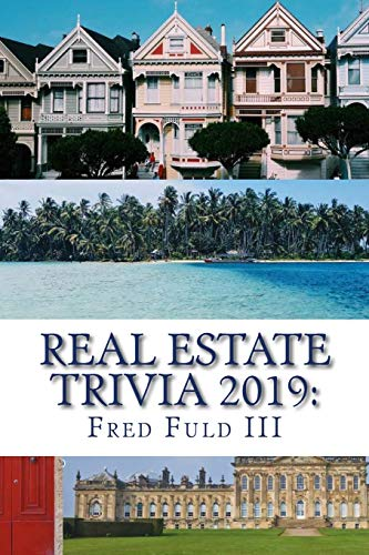Download Real Estate Trivia 2019: The Fun Side of Homes, Houses, Land, and Property 1729846696
