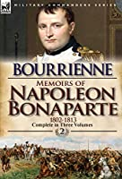 Memoirs of Napoleon Bonaparte: Volume 2-1802-1813