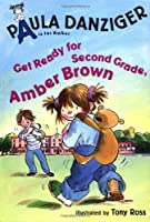 Get Ready for Second Grade, Amber Brown!