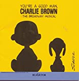 You're A Good Man, Charlie Brown: The Broadway Musical (1999 New York Revival)