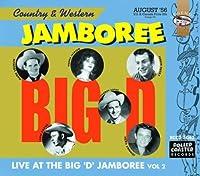 Vol. 2-the Big D Jamboree-Live