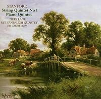 Stanford: String Quintet No. 1; Piano Quintet by RTE Vanbrugh Quartet