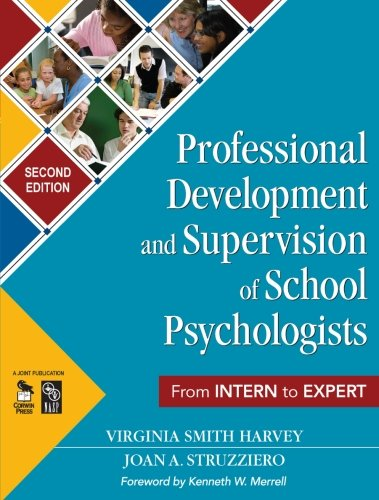 Download Professional Development and Supervision of School Psychologists: From Intern to Expert 1412953278