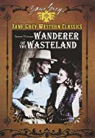 Zane Grey Collection: Wanderer of the Wasteland [DVD] [Import]
