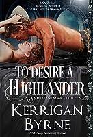 To Desire a Highlander (Highland Magic)