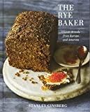 The Rye Baker: Classic Breads from Europe and America 画像