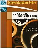 Computer Networking: International Version: A Top-Down Approach