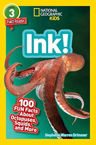 National Geographic Readers: Ink!: 100 Fun Facts About Octopuses, Squids, and More (English Edition)