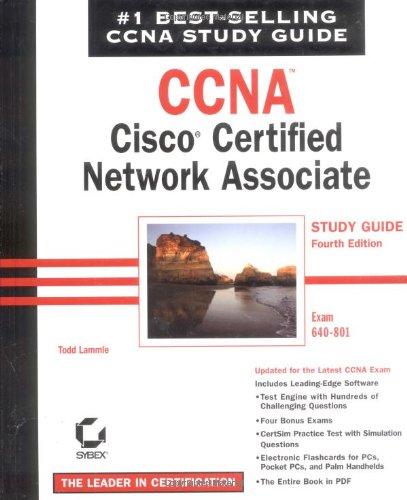 Download CCNA: Cisco Certified Network Associate Study Guide: Exam 640-801 (CCNA Study Guides) 0782143113