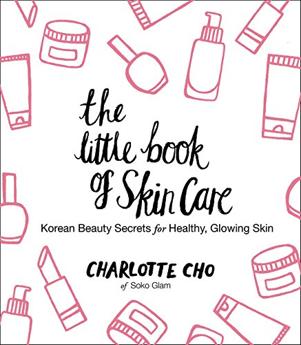 The Little Book of Skin Care: ...