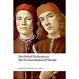 The Two Gentlemen of Verona (The Oxford Shakespeare)