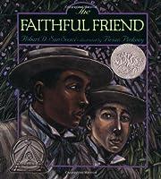 The Faithful Friend The