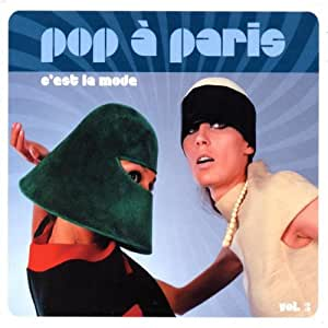 Pop a Paris 3: C'Est La Mo