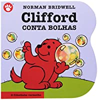 Clifford Conta Bolhas - Clifford, O Filhotinho Vermelho. Volume 2