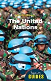 The United Nations: A Beginner's Guide (Beginner's Guides) (English Edition) 画像